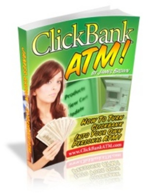 Product picture ClickBank ATM - Make Money From Home